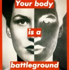 "Barbara Kruger, ""Your body is a battleground"", 1989"